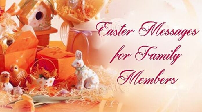Easter Messages for Family Members