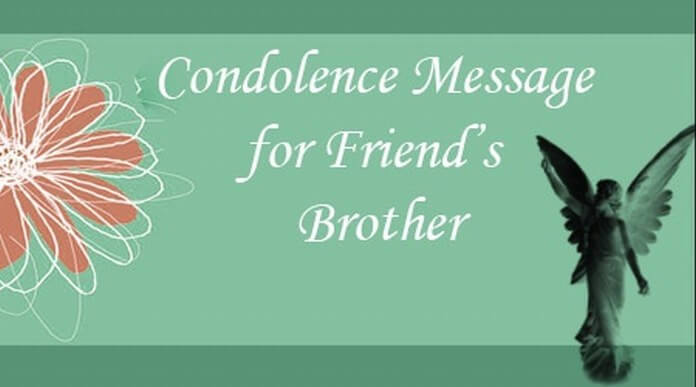 Condolence Message for Friends Brother
