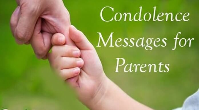 Condolence Messages for Parents