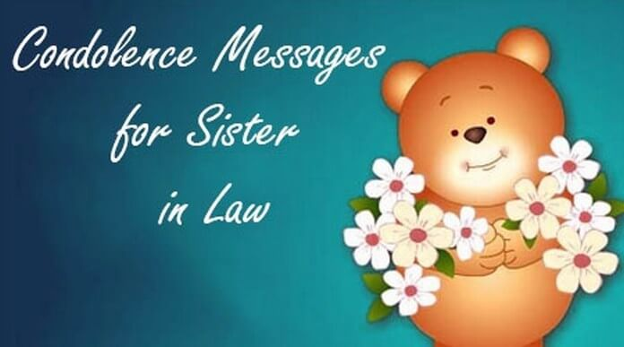 Condolence Messages for Sister in Law