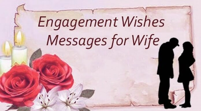 Engagement Wishes Messages for Wife