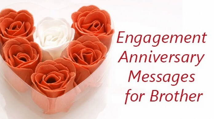 Engagement Anniversary Messages for Brother
