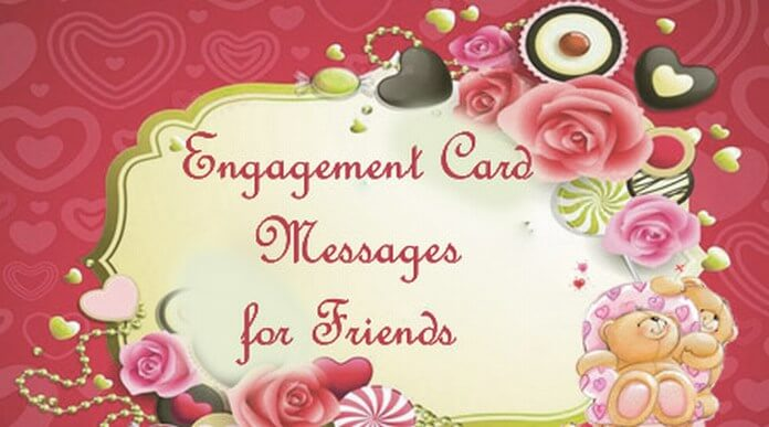 Engagement Card Messages for Friends