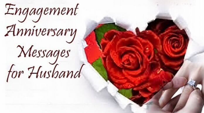 Engagement anniversary messages for husband