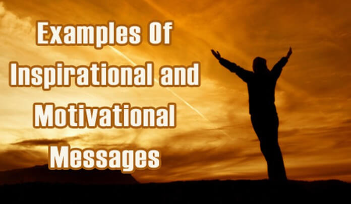 Inspirational Messages, Sample Motivational Text Message
