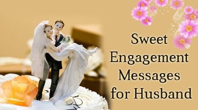 Happy Engagement Messages for Husband