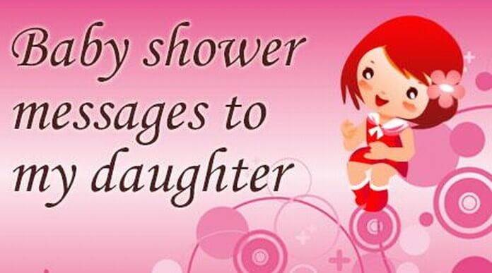 Baby Shower Messages To My Daughter, Daughter Messages Sample