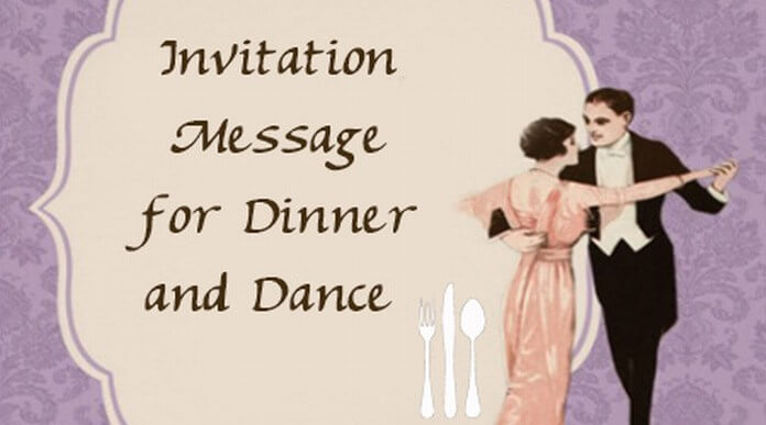 Invitation Message for Dinner and Dance