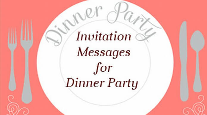 Invitation Messages for Dinner Party