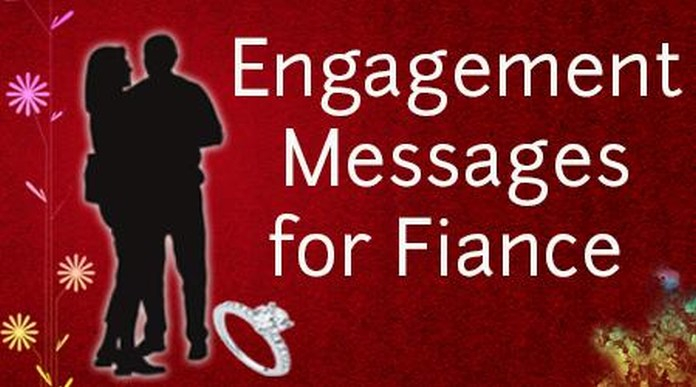 Engagement wishes Messages For Fiance