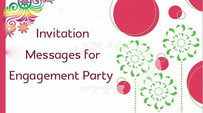 Invitation Messages for Engagement Party