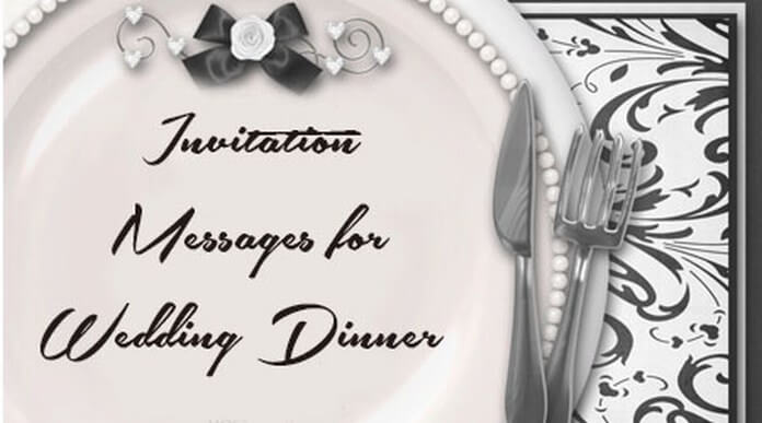 best Invitation Messages for Wedding Dinner