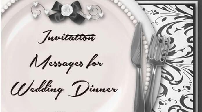 best Invitation Messages for Wedding Dinner