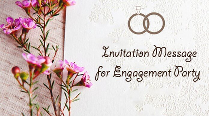 Invitation Message for Engagement Party