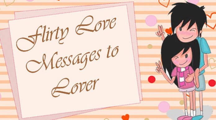 Flirty Love Messages to Lover