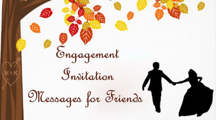 sweet Engagement Invitation Messages for Friends
