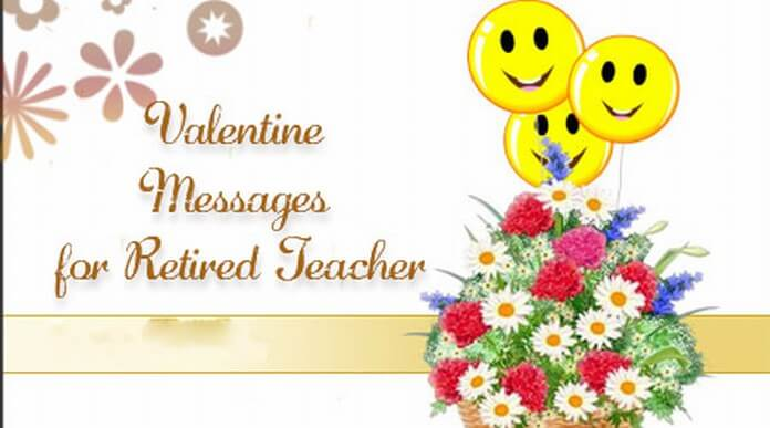 Valentine Messages for Retired Teacher