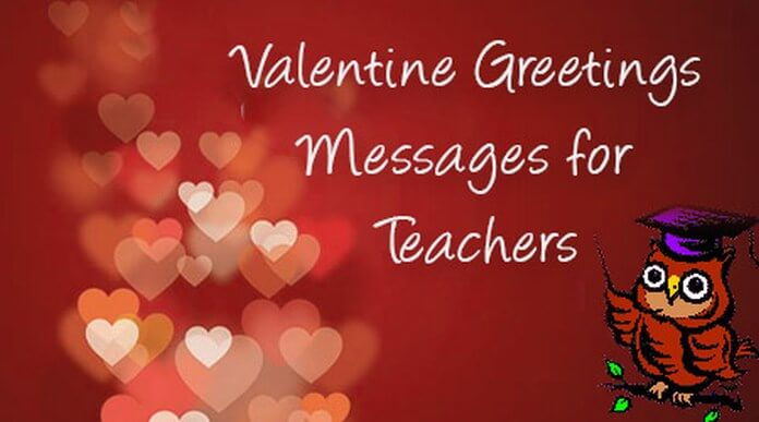 Valentine Greetings Text Messages for Teachers