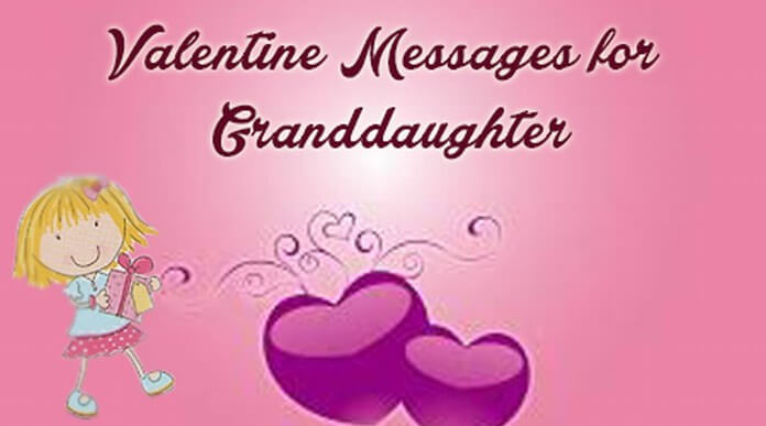 Valentine Messages for Granddaughter