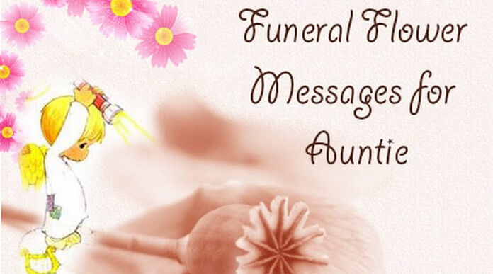 Funeral Flower Messages for Auntie