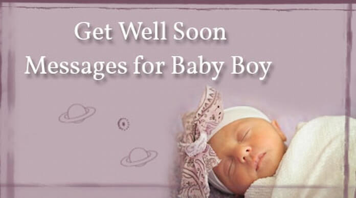 Get Well Soon Messages for Baby Boy