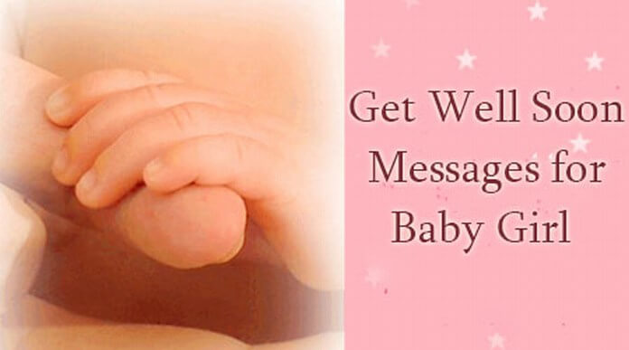 Get Well Soon Messages For Baby Girl