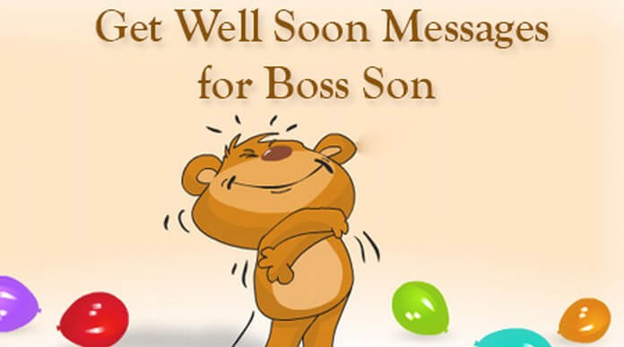 Get Well Soon Messages for Boss Son
