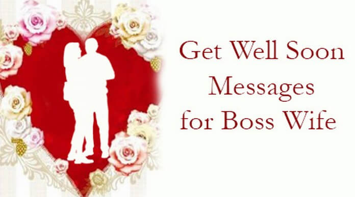 Get Well Soon Messages for Boss Wife