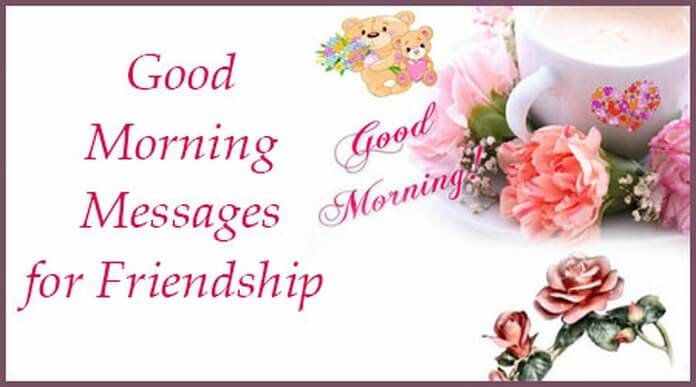Sweet Good Morning Messages for Friendship