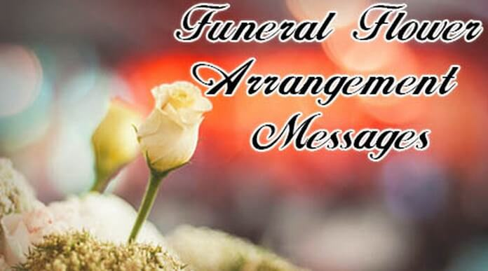 Funeral Flower Arrangement Messages