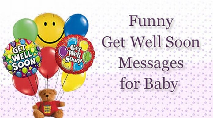 Funny Get Well Soon Messages for Baby