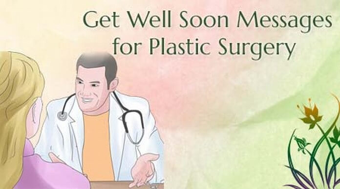 Get-Well-Soon-Messages-Plastic-Surgery.Jpg