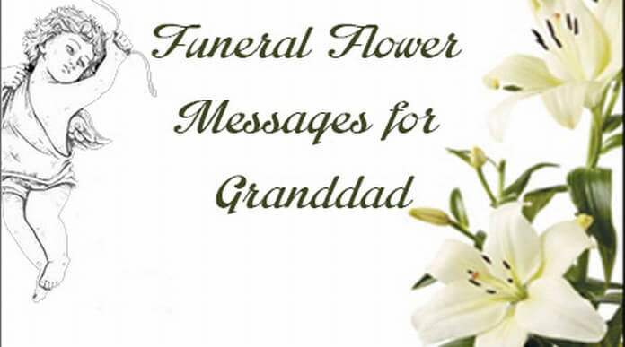 Funeral Flower Messages for Grandad