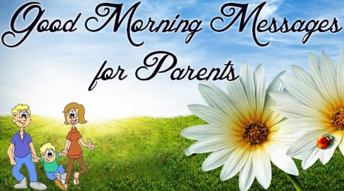 Good Morning text Messages to Parents