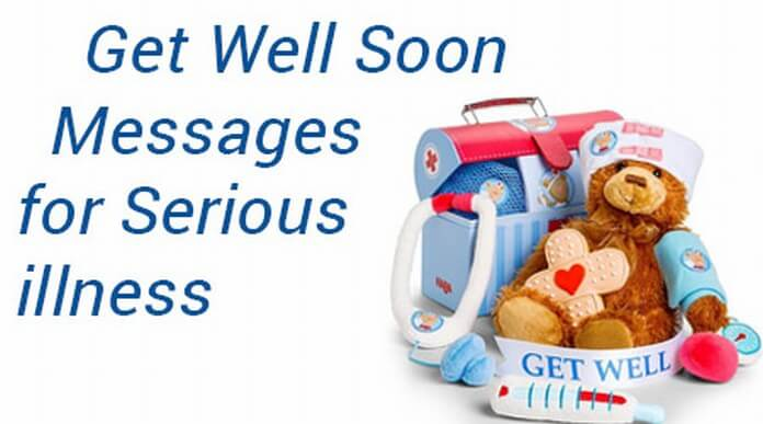 Get Well Soon Messages for Serious illness