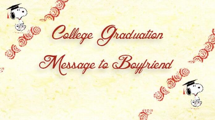 College Graduation Message to Boyfriend