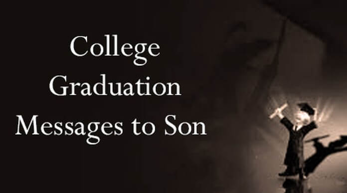 College Graduation Messages To Son