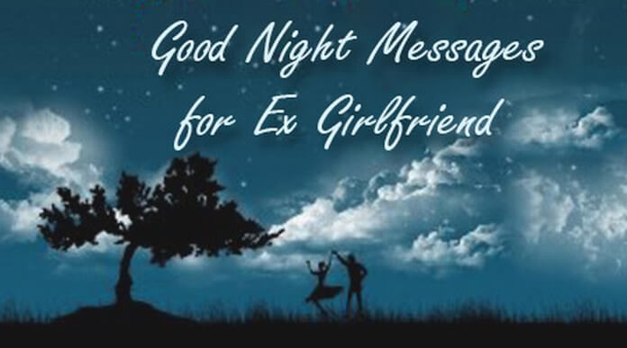 Good Night Messages for Ex Girlfriend
