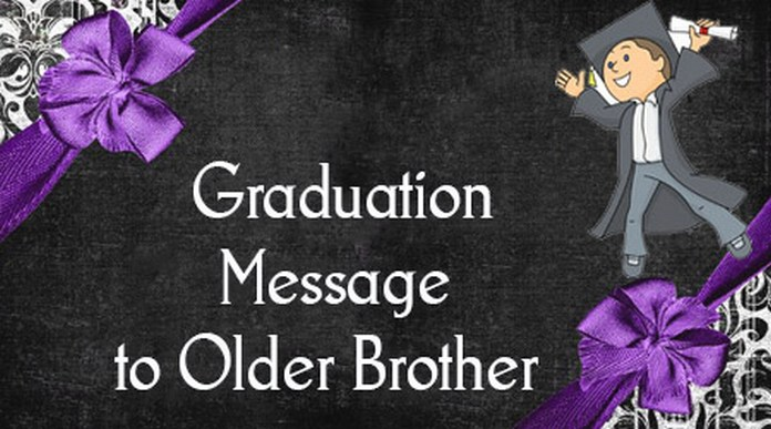 Graduation message to older brother