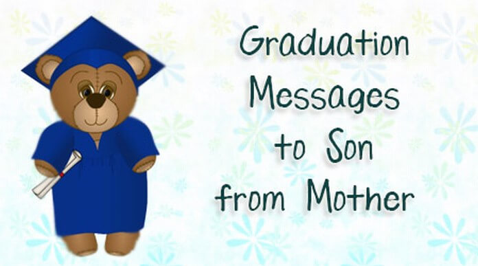 Graduation message to son from mother