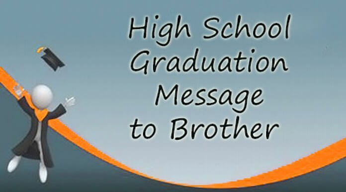 High School Graduation Message to Brother