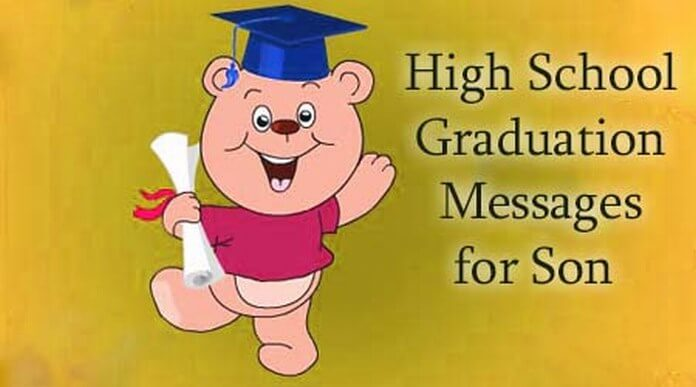 High school graduation messages for son
