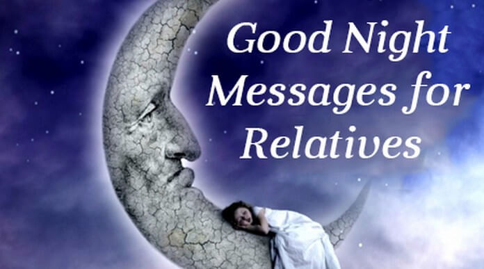 Good night messages for relatives