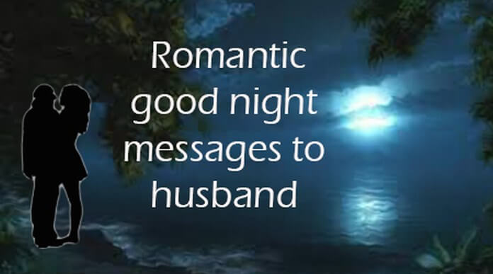 Romantic Good Night Messages to Husband