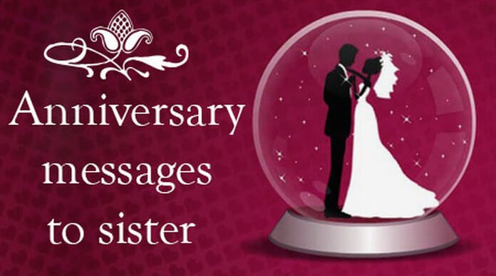 Anniversary messages to sister