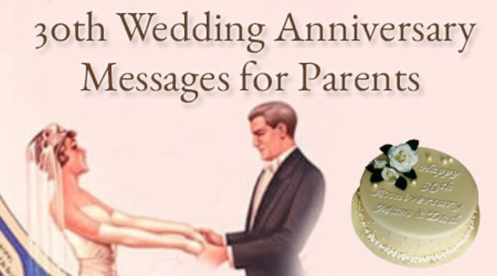 30th Wedding Anniversary Messages for Parents