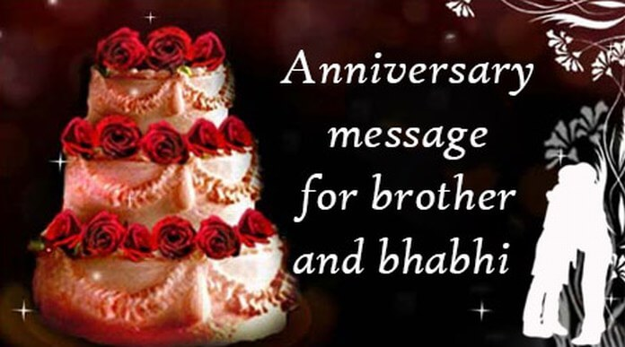Best Gift For Brother On His Wedding Anniversary : Anniversary Message for Brother and Bhabhi