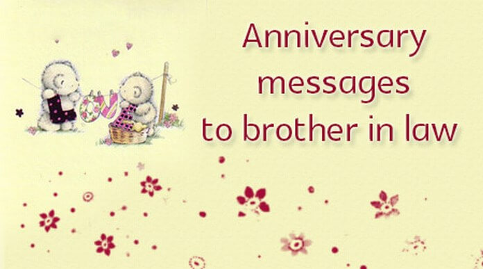 Anniversary Messages to Brother in Law