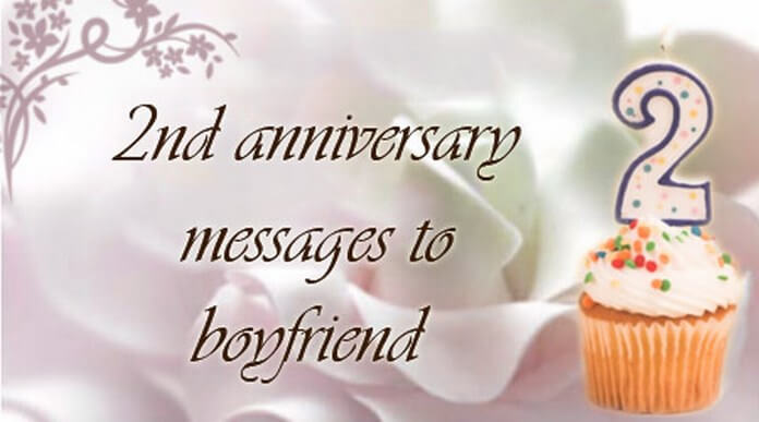 2nd Anniversary Messages to Boyfriend