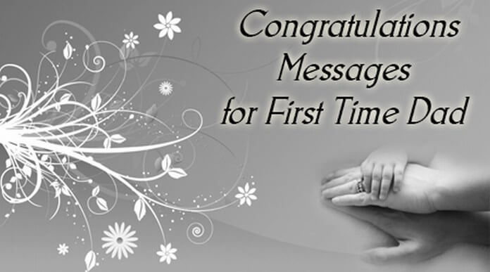 Congratulations Messages for First Time Dad